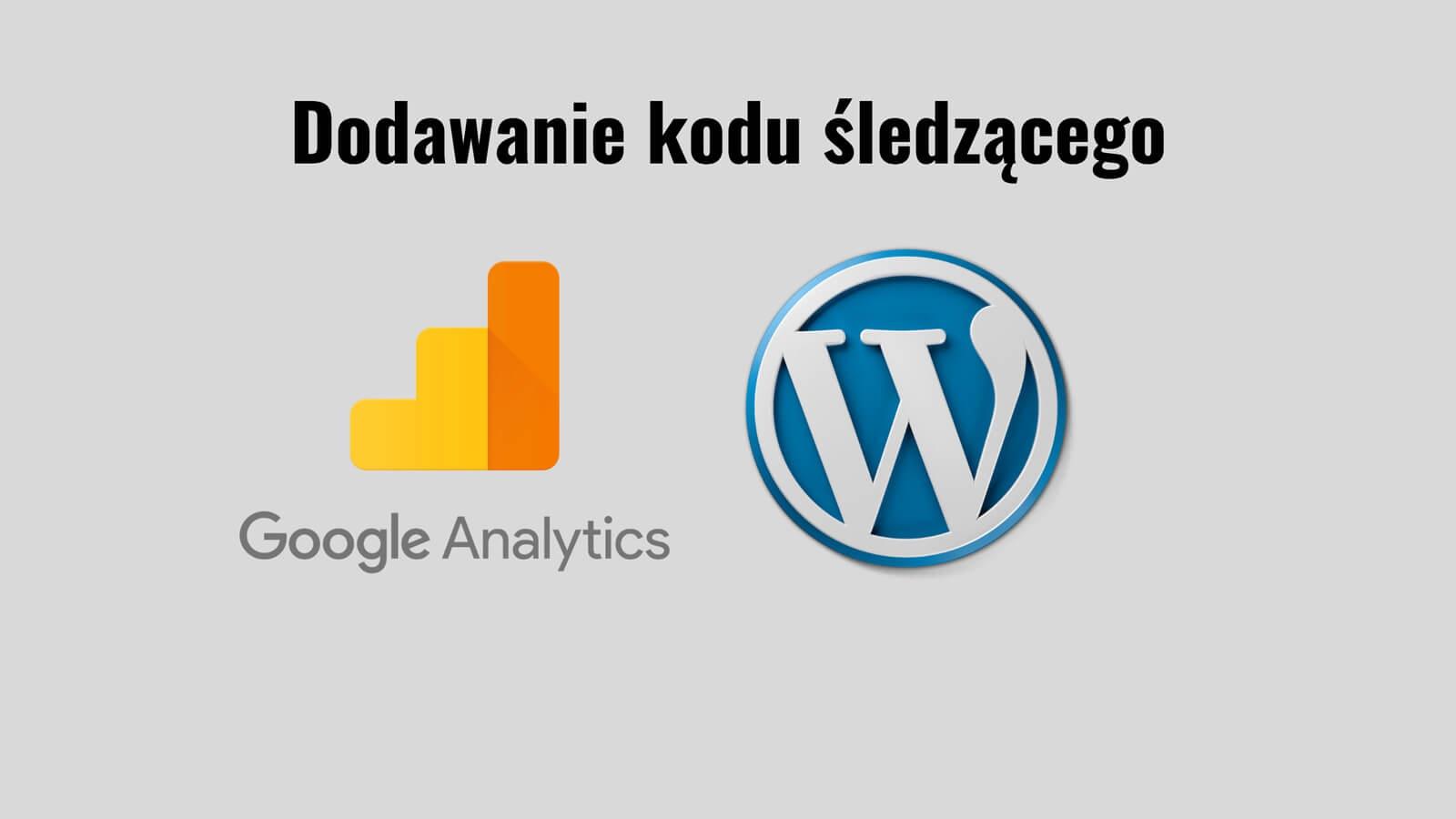 dodawanie kodu śledzącego Google Analytics na Wordpress