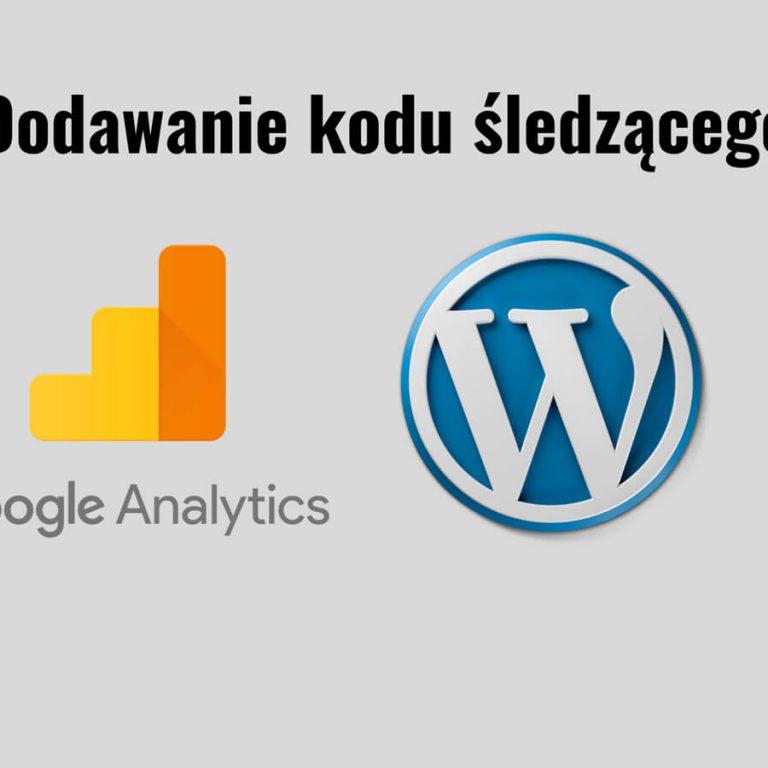 3 metody dodawania kodu Google Analytics na Wordpressie