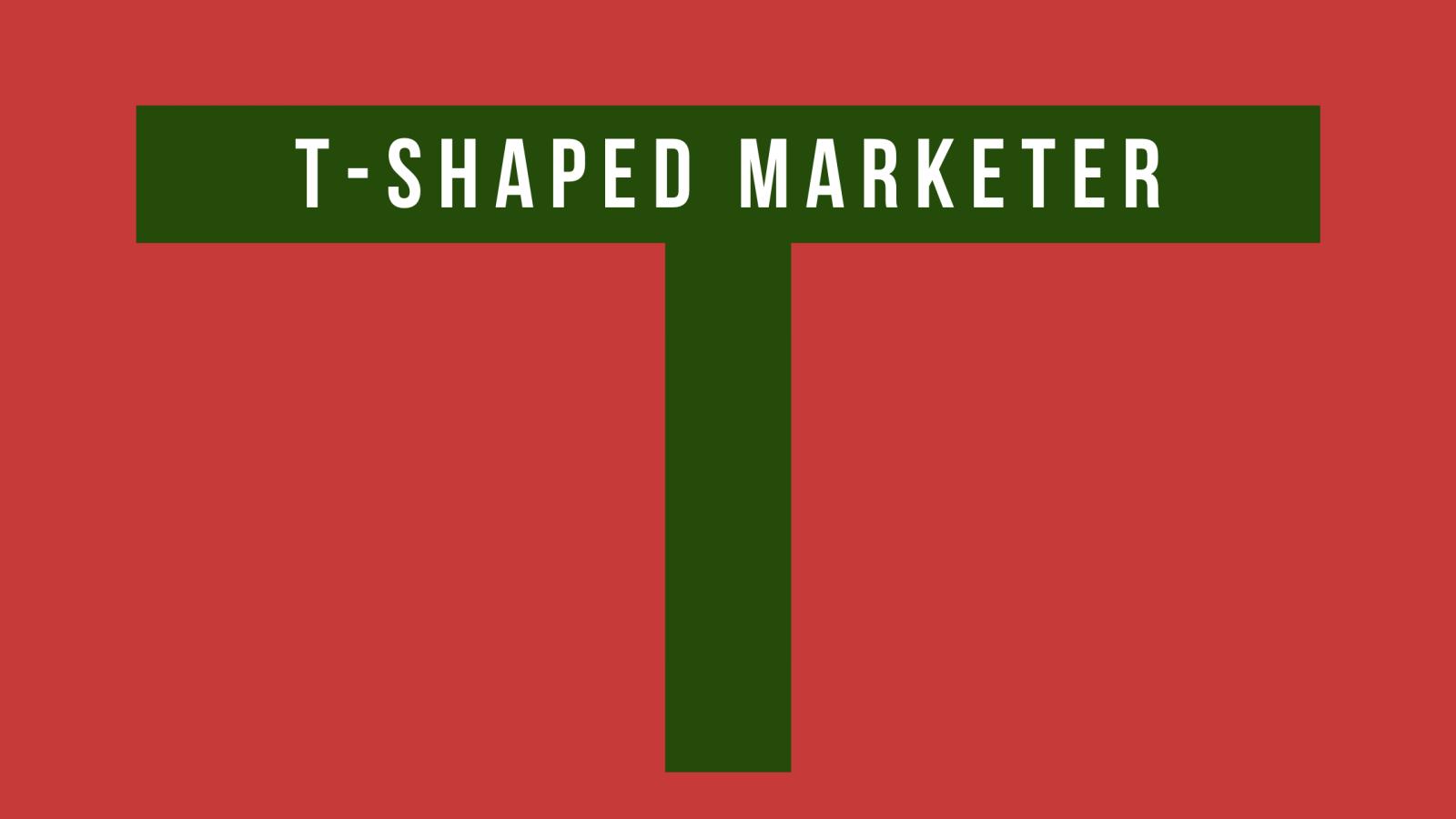 Kim jest T-shaped Marketer?