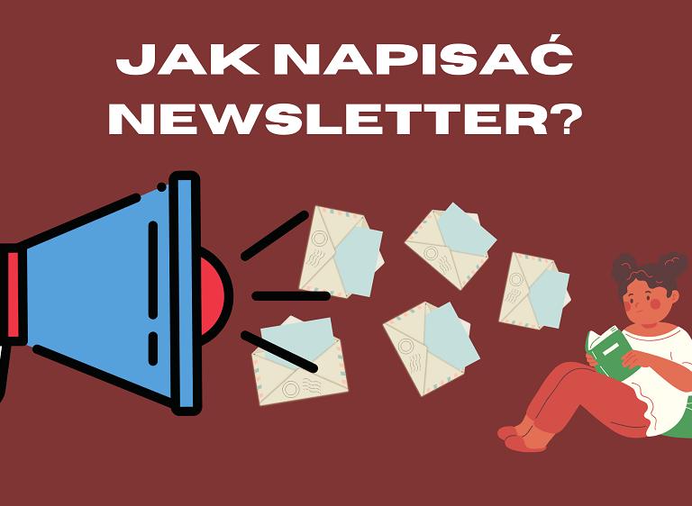 Jak napisać newsletter chętnie czytany przez użytkowników