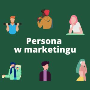 Persona w marketingu