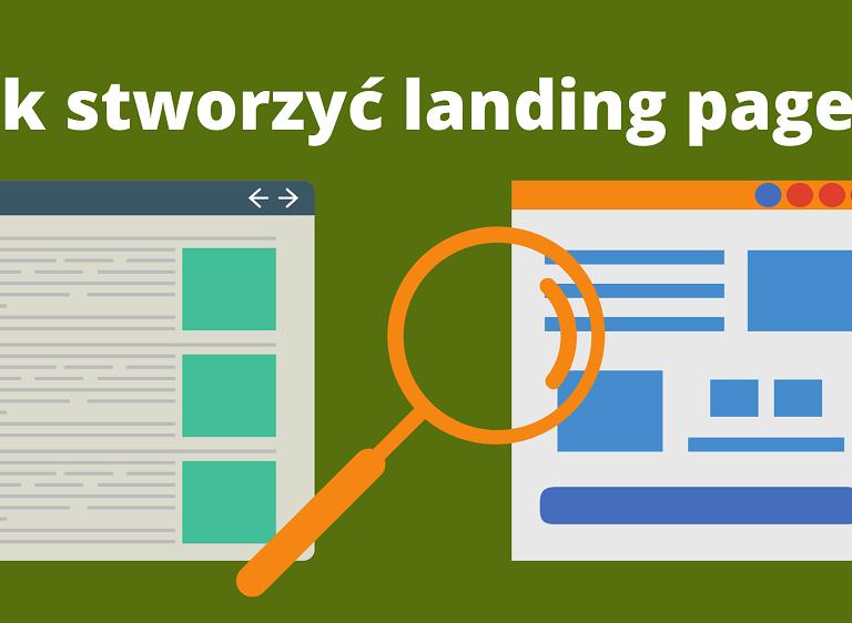 Stwórz skuteczny landing page, pamiętając o 7 elementach