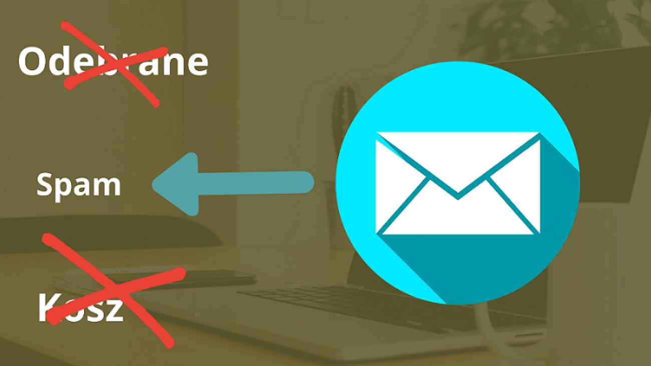 Dlaczego maile trafiają do spamu